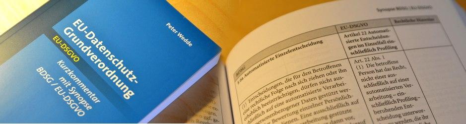 Wedde, Kurzkommentar mit Synopse - EU-Datenschutz-Grundverordnung